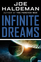 Infinite Dreams, Joe Haldeman