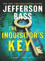 The Inquisitor's Key, Jefferson Bass