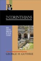 2 Corinthians (Baker Exegetical Commentary on the New Testament), George H. Guthrie