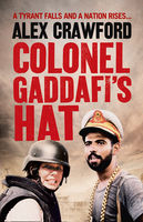 Colonel Gaddafi's Hat, Alex Crawford