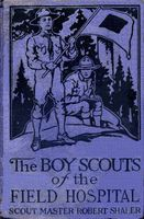 The Boy Scouts of the Field Hospital, Robert Shaler