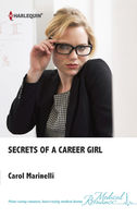 Secrets of a Career Girl, Carol Marinelli