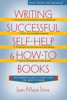 Writing Successful Self-Help and How-To Books, Jean Marie Stine