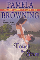 Touch the Stars (The Keeping Secrets Series, Book 4), Pamela Browning