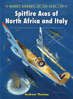 Spitfire Aces of North Africa and Italy, Andrew Thomas