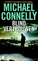 Blind vertrouwen, Michael Connelly