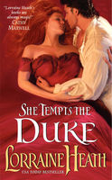 She Tempts the Duke, Lorraine Heath