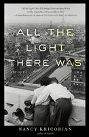 All the Light There Was, Nancy Kricorian