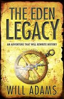 The Eden Legacy, Will Adams