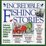 Incredible Fishing Stories, Jared Lee, Shaun Morey
