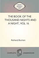 The Book of the Thousand Nights and a Night, vol 16, Richard Burton
