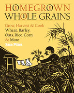 Homegrown Whole Grains, Sara Pitzer