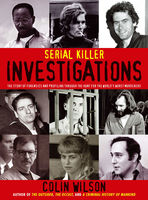 Serial Killer Investigations, Colin Wilson