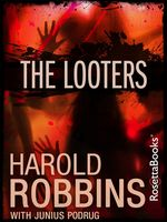 The Looters, Harold Robbins