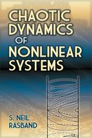 Chaotic Dynamics of Nonlinear Systems, S.Neil Rasband