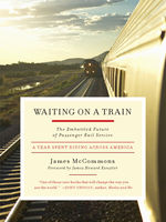 Waiting on a Train, James McCommons
