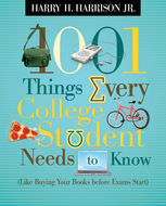 1001 Things Every College Student Needs to Know, Harry Harrison