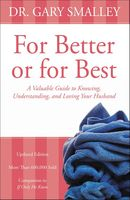 For Better or for Best, Gary Smalley