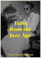 Tales from the Jazz Age, Francis Scott Fitzgerald