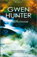 Onderstroom, Gwen Hunter
