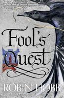 Fool's Quest (Fitz and the Fool, Book 2), Robin Hobb