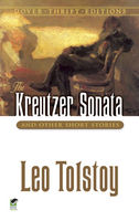 The Kreutzer Sonata and Other Short Stories, Leo Tolstoy