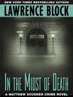 In the Midst of Death, Lawrence Block