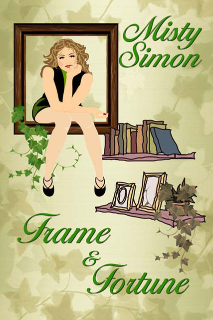 Frame and Fortune, Misty Simon
