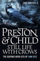 Still Life With Crows, Douglas Preston, Lincoln Child