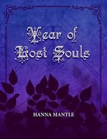 Year of Lost Souls, Hanna Mantle