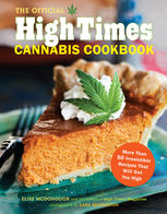 Official High Times Cannabis Cookbook, Editors of High Times Magazine, Elise McDonough