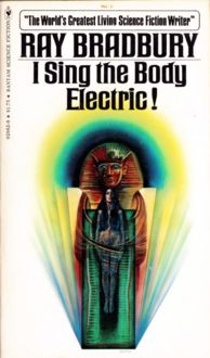 I Sing the Body Electric, Ray Bradbury
