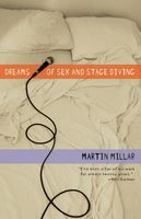 Dreams of Sex and Stage Diving, Martin Millar