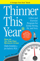 Thinner This Year, Chris Crowley, Jennifer Sacheck