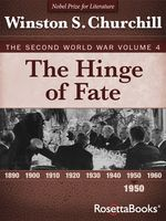 The Hinge of Fate, Winston Churchill