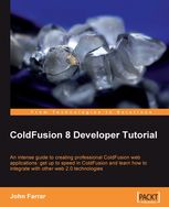 ColdFusion 8 Developer Tutorial, John Farrar