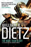 For More Than Glory, William Dietz