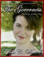 Governess: Book One--Volume Three, Ellise C.Weaver