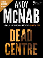 Dead Centre, Andy McNab