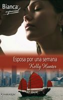 Esposa Por Una Semana, Kelly Hunter