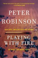 Playing With Fire, Peter Robinson