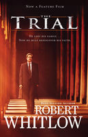 The Trial, Robert Whitlow
