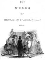 The Complete Works in Philosophy, Politics and Morals of the late Dr. Benjamin Franklin, Vol. 3, Benjamin Franklin