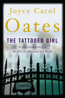 The Tattooed Girl, Joyce Carol Oates