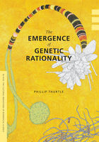 Emergence of Genetic Rationality, Phillip Thurtle
