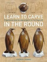 Learn to Carve in the Round, Andrew Thomas