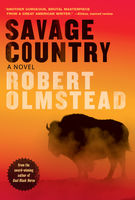 Savage Country, Robert Olmstead