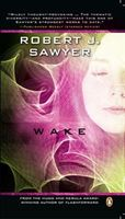 Wake, Robert Sawyer