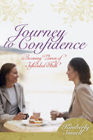 Journey to Confidence, Kimberly Sowell