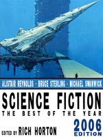 Science Fiction: The Year's Best (2006 Edition), Alastair Reynolds, Joe Haldeman